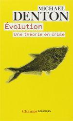 Couverture L'évolution, une théorie en crise