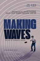 Affiche Making Waves : La magie du son au cinéma