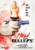 Affiche Flesh and Bullets