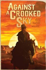 Affiche Against a Crooked Sky