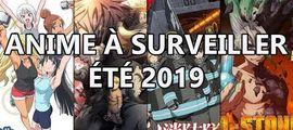 Vidéo Top anime à surveiller été 2019