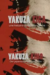 Affiche Yakuza Eiga, une histoire du cinéma yakuza