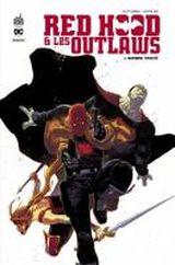 Couverture Red Hood & les Outlaws, tome 1, Sombre Trinité