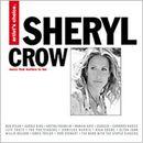 Pochette Artist's Choice: Sheryl Crow