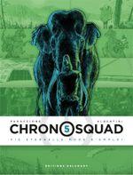 Couverture Vie éternelle mode d'emploi  - Chronosquad, tome 5