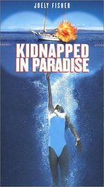 Affiche Kidnapped in Paradise