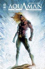 Couverture Eaux troubles - Arthur Curry : Aquaman, tome 1