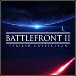 Pochette Star Wars Battlefront II Trailer Collection