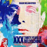 Pochette XXX: Thirty Years of Bellyaching