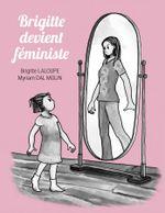 Couverture Brigitte devient féministe