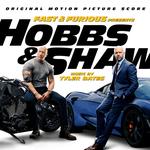 Pochette Fast & Furious Presents: Hobbs & Shaw (OST)