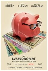 Affiche The Laundromat : L'affaire des Panama Papers