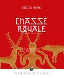 Couverture Chasse royale IV  (Rois du monde, 5)