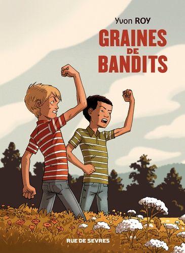 """Résultat de recherche d'images pour """"Graines de bandits d'Yvon Roy autobiographie"""""""
