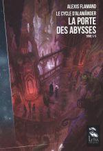 Couverture Le Cycle d'Alamänder T1, La Porte des Abysses
