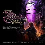 Pochette The Dark Crystal: Age of Resistance, Vol. 2 (Music from the Netflix Original Series) (OST)