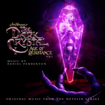 Pochette The Dark Crystal: Age of Resistance, Vol. 1 (Music from the Netflix Original Series) (OST)