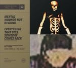 Pochette Mental Wounds Not Healing / Everything That Dies Someday Comes Back