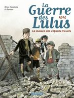 Couverture 1914 : La Maison des enfants trouvés - La Guerre des Lulus, tome 1
