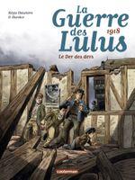 Couverture 1918 : Le Der des ders - La Guerre des Lulus, tome 5