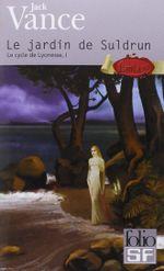 Couverture Le Jardin de Suldrun - Le Cycle de Lyonesse, tome 1