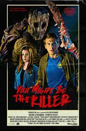 Affiche You Might Be the Killer