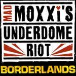 Jaquette Borderlands : Mad Moxxi's Underdome Riot