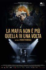 Affiche La mafia non è più quella di una volta