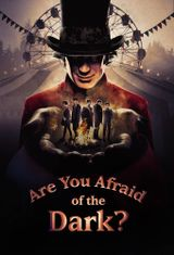 Affiche Are You Afraid of the Dark?