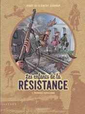 Couverture Premières répressions - Les Enfants de la Résistance, tome 2