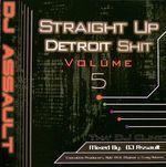 Pochette Straight Up Detroit Shit, Volume 5