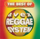 Pochette The Best of Avex Reggae System
