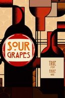 Affiche Sour Grapes
