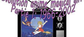 Vidéo Évolution anime magical girl