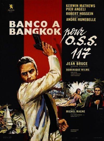 Banco A Bangkok Pour Oss 117 Film 1964 Senscritique
