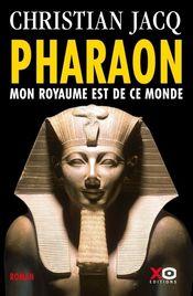 Couverture Pharaon. Mon royaume est de ce monde