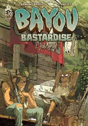 Couverture Juke Joint - Bayou Bastardise, tome 1
