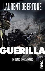 Couverture Guerilla - Le temps des barbares