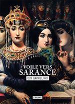 Couverture Voile vers Sarance - La Mosaïque sarantine, tome 1