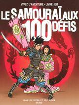 Couverture le samouraï aux 100 défis