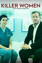 Affiche Killer Women with Piers Morgan
