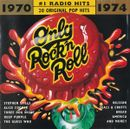 Pochette Only Rock 'n' Roll 1970‐1974 #1 Radio Hits