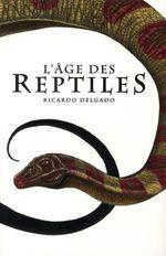 Couverture L'Âge des reptiles