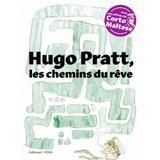 Couverture Hugo Pratt, les chemins du rêve