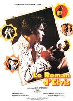 Affiche Le Roman d'Elvis