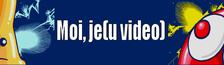 Cover (Feu) Moi, je(u video)