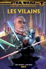Couverture Star Wars - L'Ère de la République : Les Vilains