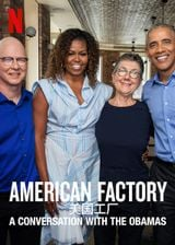 Affiche American Factory: A Conversation with the Obamas