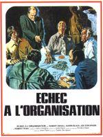 Affiche Échec à l'organisation