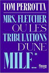 Couverture Mrs. Fletcher ou les tribulations d'une MILF